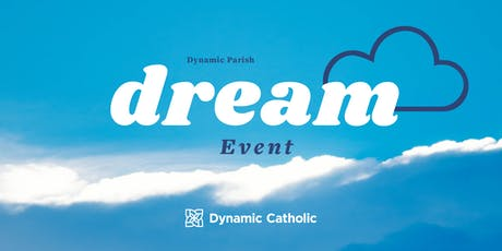 The Dream Event - Nativity Parish tickets