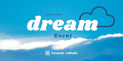 The Dream Event - St. Charles Parish