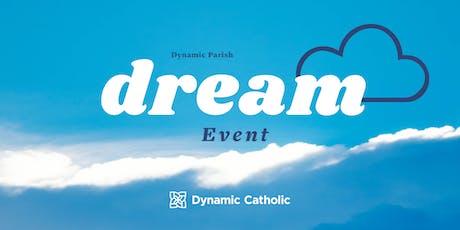 The Dream Event - St. John the Evangelist tickets