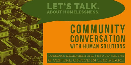 Homelessness: Community Conversation with Human Solutions