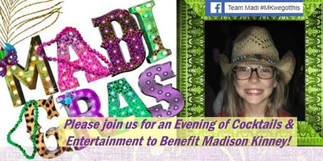 MadiGras - An Evening to Benefit Madi Kinney tickets