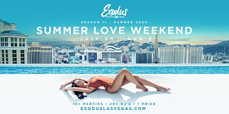 Exodus Festival Las Vegas / Season 11 - Summer Love Weekend tickets