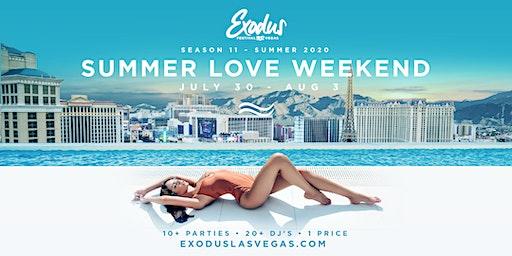 Exodus Festival Las Vegas / Season 11 - Summer Love Weekend