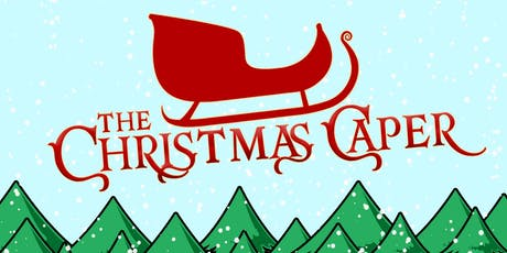 The Christmas Caper tickets