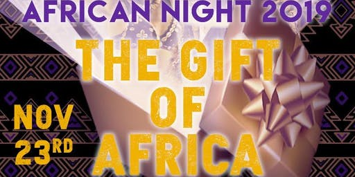 African Night 2019: The Gift of Africa