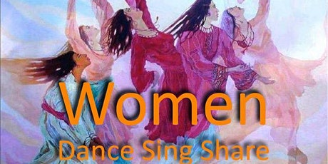 WOMEN - Dance, Sing, Share tickets
