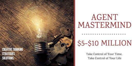Agent Mastermind $5-$10M