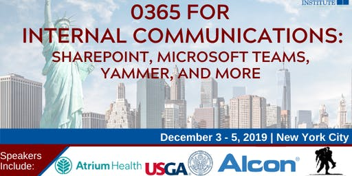 O365 for Internal Communications: SharePoint, Microsoft Teams, Yammer, and More