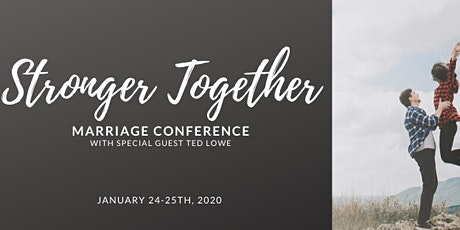 Stronger Together Marriage Conference tickets
