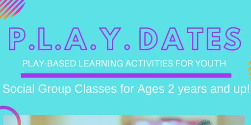 P.L.A.Y. Dates (Social Skills Groups for Children)