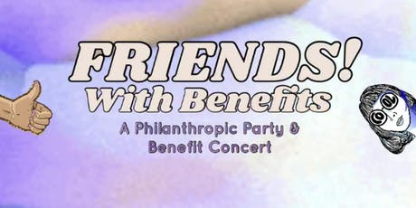 Friends! With Benefits tickets