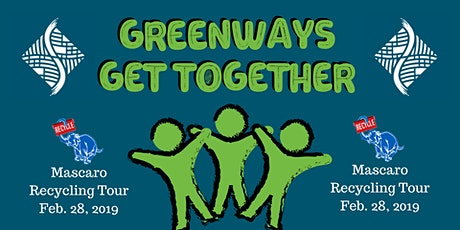 Mascaro Recycling Tour (Greenways Get Together- Members Only) tickets