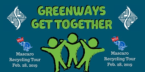 Mascaro Recycling Tour (Greenways Get Together- Members Only)