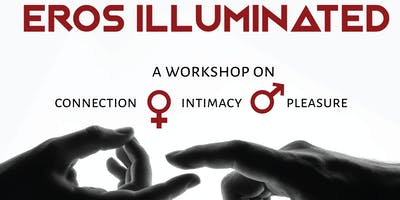 EROS ILLUMINATED - Tantra Weekend Workshop
