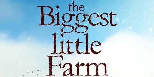 Giving Tuesday Film Screening: The Biggest Little Farm