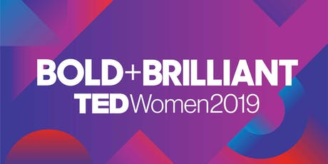 TEDWomen2019:Bold+Brilliant tickets