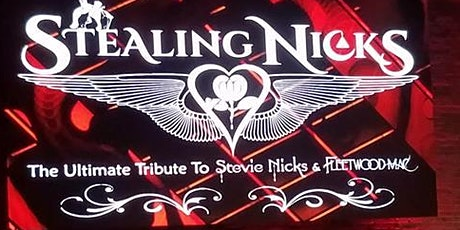 Stealing Nicks - The Ultimate Stevie Nicks Experience tickets