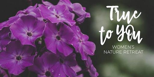 True to You ~ Women's Nature Retreat