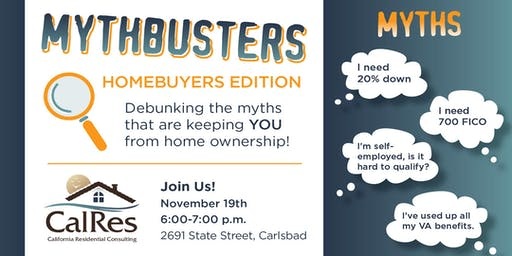 MYTHBUSTERS:  Homebuyers Edition