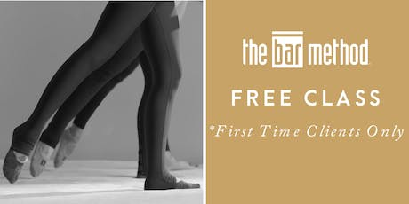 Bar Method Free Class for *First Time Clients ONLY* tickets