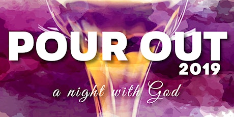 POUR OUT: A Night with God tickets
