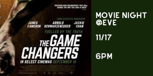 Movie Night at Eve - Game Changers