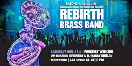 REBIRTH BRASS BAND with Mission Delirium & DJ Harry Duncan @ Mezzanine tickets