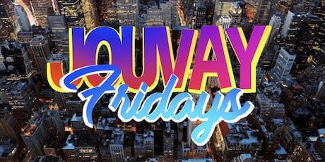 Jouvay Fridays tickets