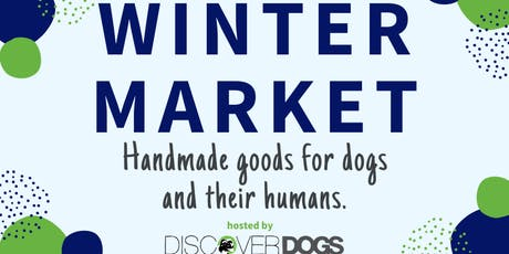 Winter Market Mini Craft Fair for Dogs and their Humans tickets