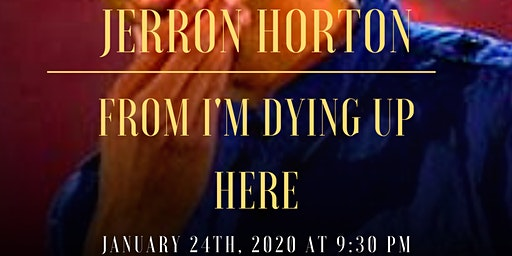 IF YOU DON'T COME WE'LL CRY PRESENTS:  JERRON HORTON