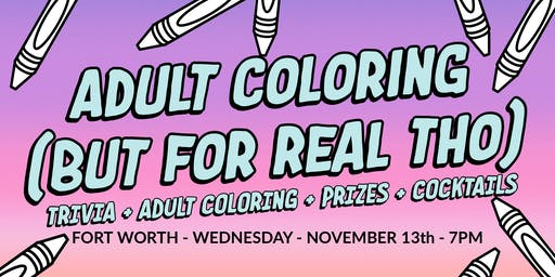 Adult Coloring (For Real Tho) - Fort Worth