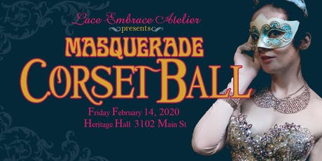 Lace Embrace Presents the Masquerade Corset Ball tickets