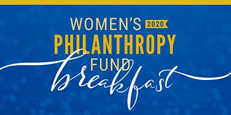 2020 Women's Philanthropy Fund Breakfast tickets