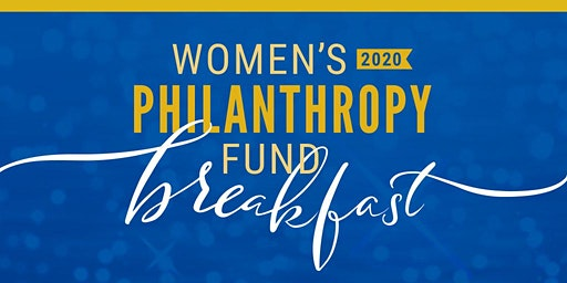 2020 Women's Philanthropy Fund Breakfast