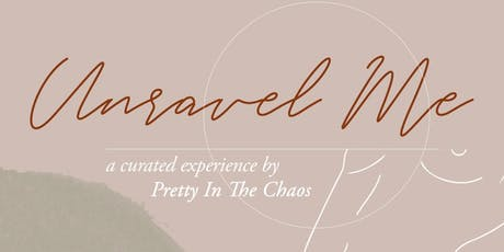 Unravel Me tickets