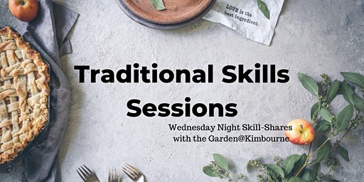Traditional Skills Sessions