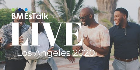 BMEsTalk Live: Los Angeles 2020 tickets