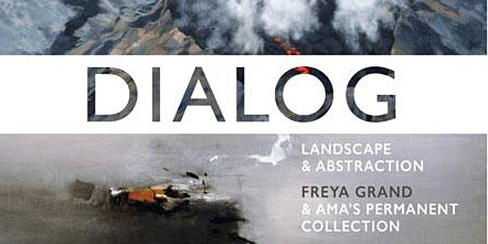 DIALOG: Landscape and Abstraction|Freya Grand & AMA's Permanent Collection
