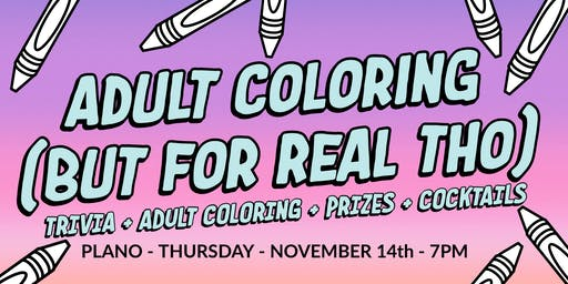 Adult Coloring (For Real Tho) - Plano