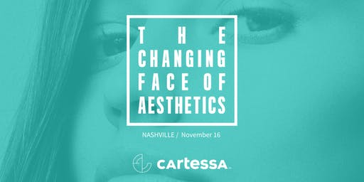 The Changing Face of Aesthetics - Nashville