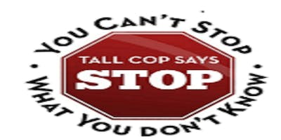 """Tall Cop Says Stop """" You Cant Stop What You Don't Know"""" Community & Parent Night"""