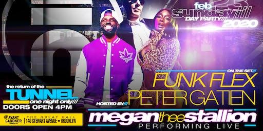 Tunnel Reunion Party featuring: Megan Thee Stallion & Funk Flex