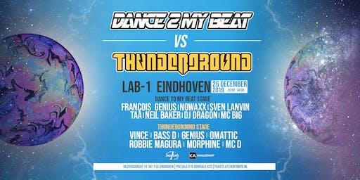Dance2myBeat VS Thunderground