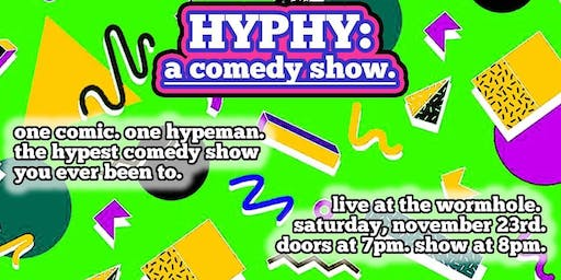 Hyphy: A Comedy Show