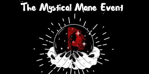 The Mystical Mane Event