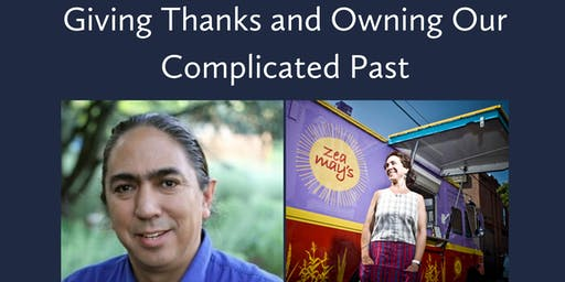 Giving Thanks and Owning Our Complicated Past (Part II)