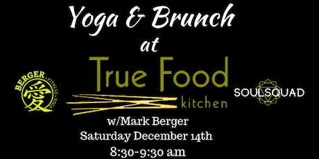 Yoga & Brunch at True Food Kitchen tickets