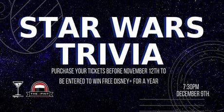 Star Wars Trivia - Dec 9, 7:30pm - The Pint YVR  tickets