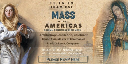 Mass of the Americas - Basilica of the National Shrine of the Immaculate Conception