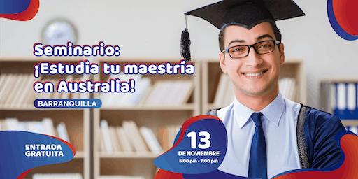 Seminario: ¡Estudia tu maestría en Australia!